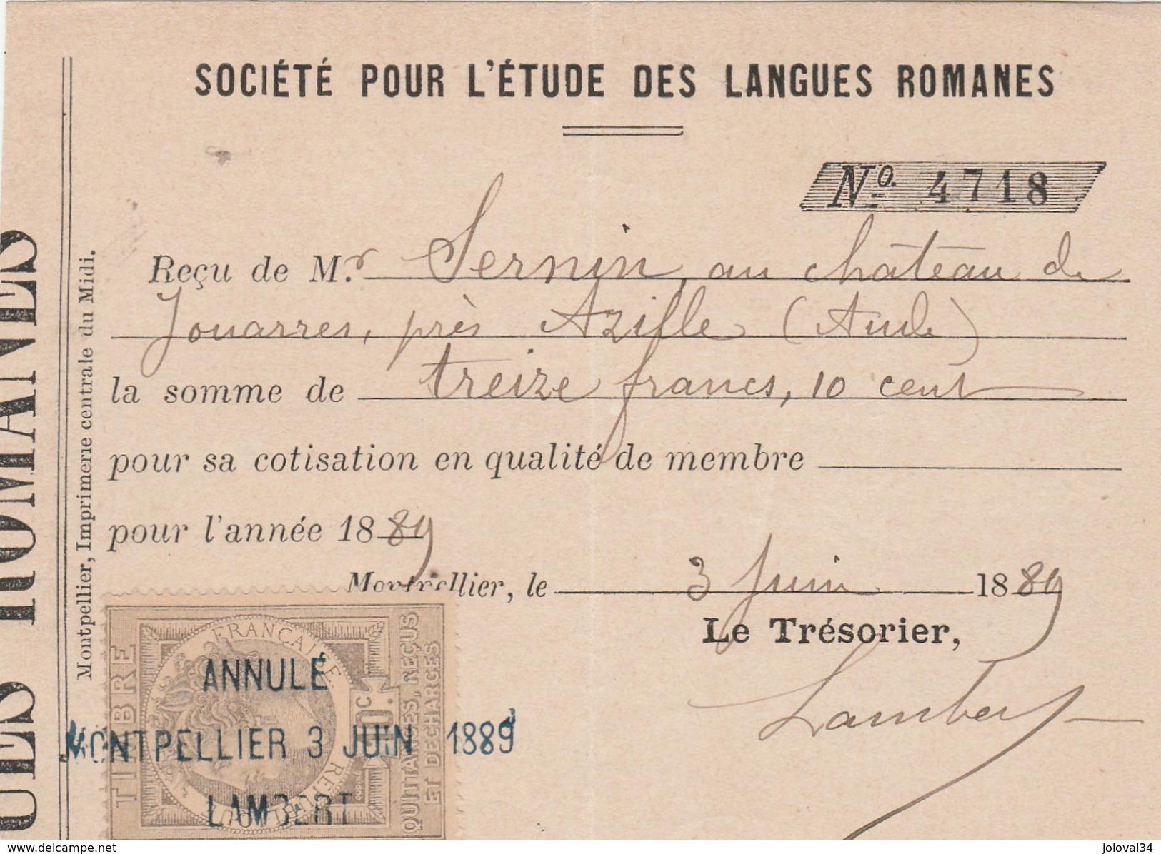 Reçu Montpellier 3/6/1889 Société Pour Etude Langues Romanes De Sernin Jouarres Azille Aude - Timbre Fiscal - Francia