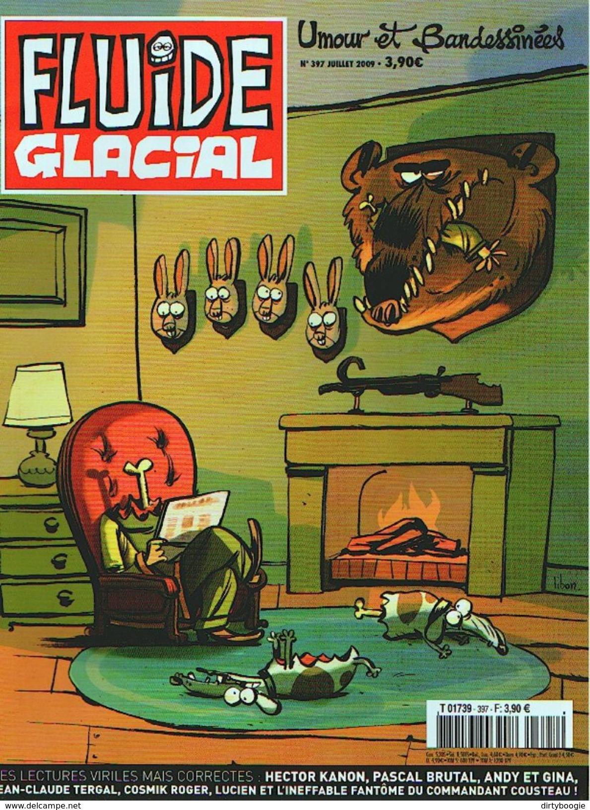 FLUIDE GLACIAL N° 397 - Juillet 2009 - CHAUZY - Pascal BRUTAL - ANDY & GINA - Jean-Claude TERGAL - COSMIK ROGER - Fluide Glacial
