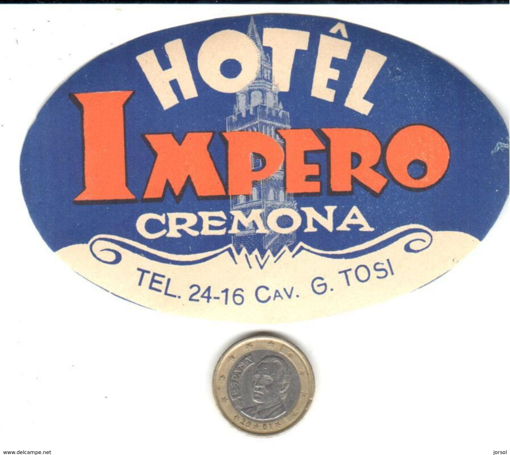 ETIQUETA DE HOTEL - HOTEL IMPERIO - CREMONA - Hotel Labels