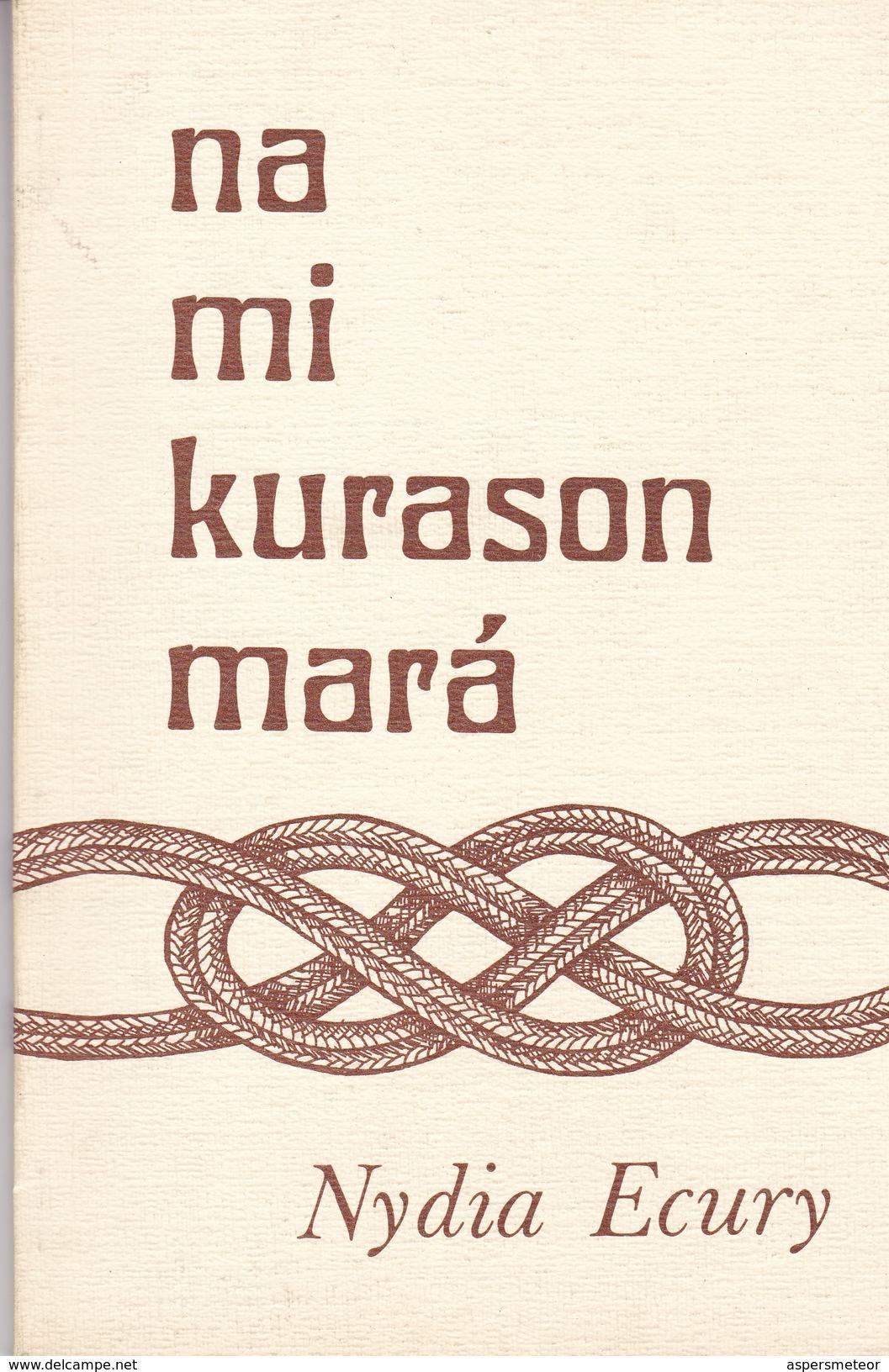NA MI KURASON MARA. NYDIA ECURY. 1978, 47 PAG. -BLEUP - Poetry