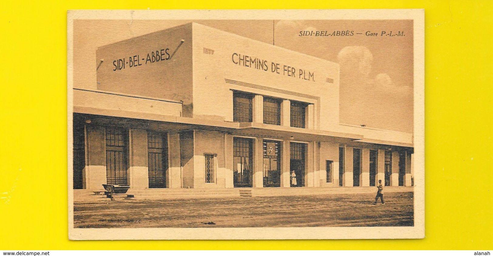 SIDI BEL ABBES La Gare P.L.M.) Algérie Afrique - Sidi-bel-Abbes