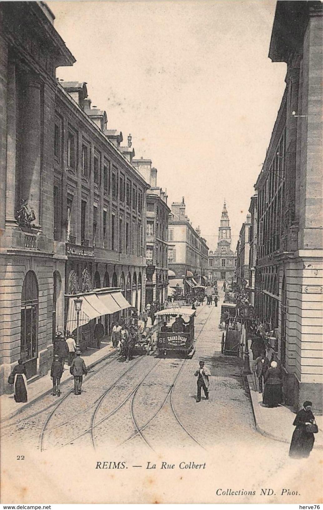 REIMS - La Rue Colbert - Tramway - Reims