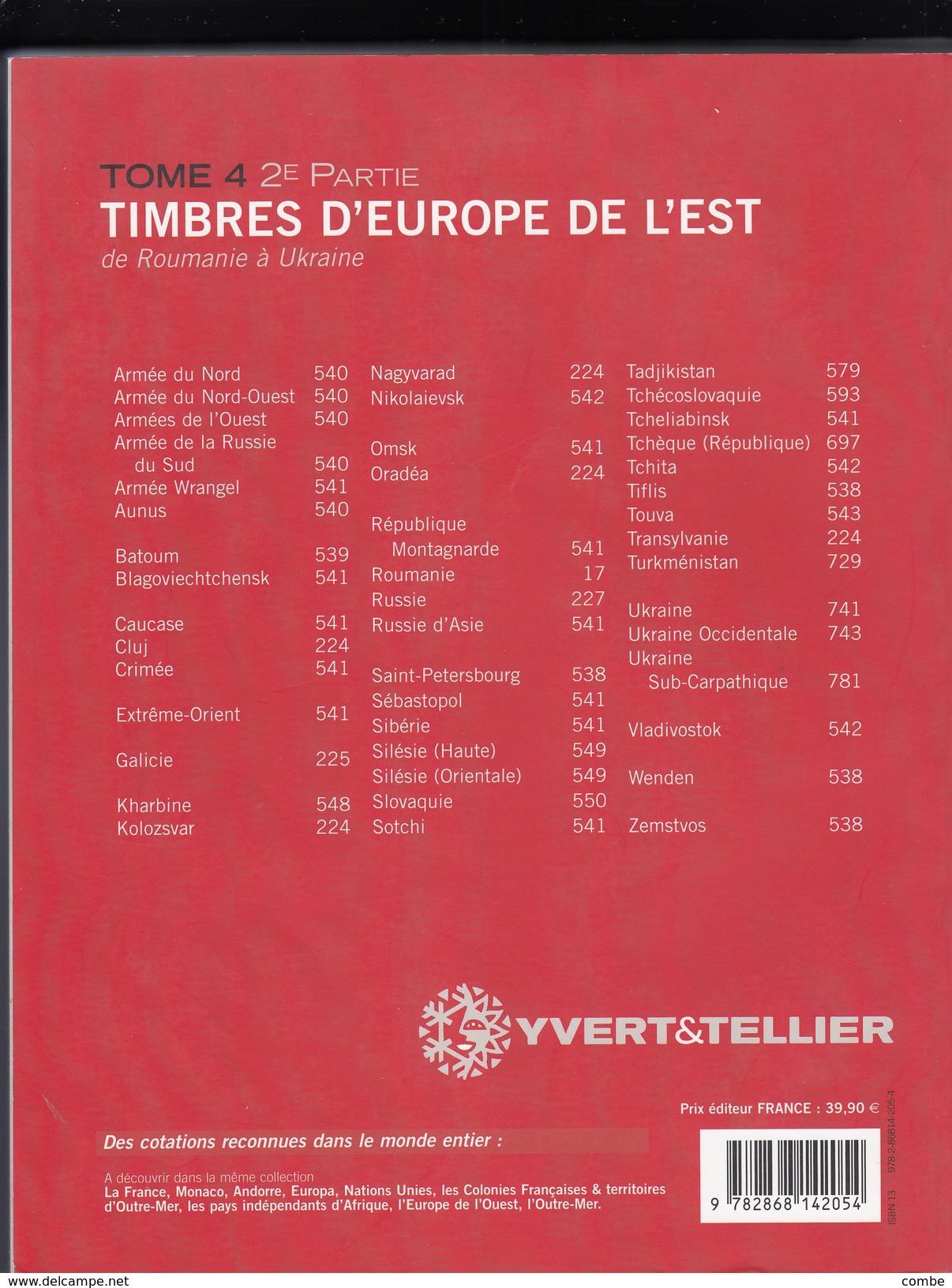 YVERT 2011 EUROPE DE L'EST TOME 4. 2° PARTIE.  DE ROUMANIE A UKRAINE - Frankreich