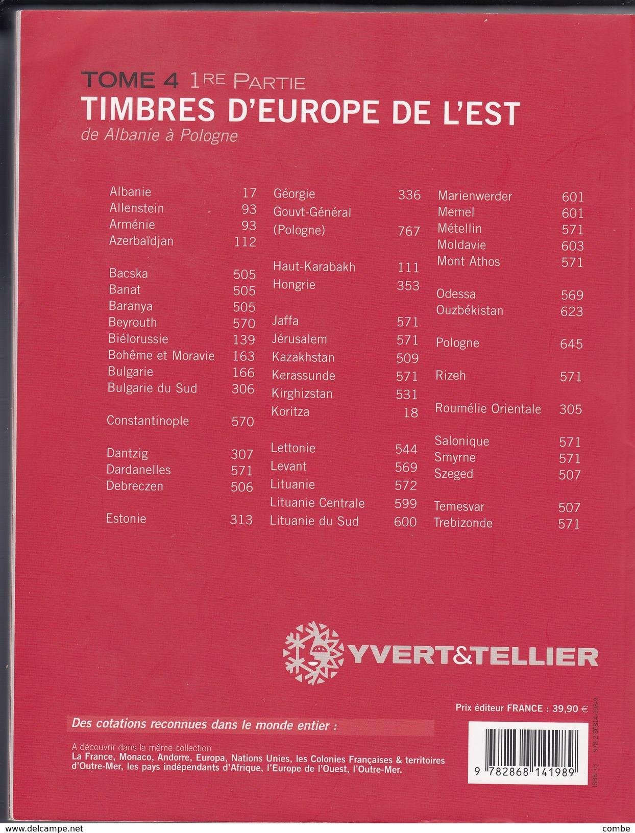 YVERT 2010 EUROPE DE L'EST TOME 4. 1° PARTIE. DE ALBANIE A POLOGNE - Frankreich