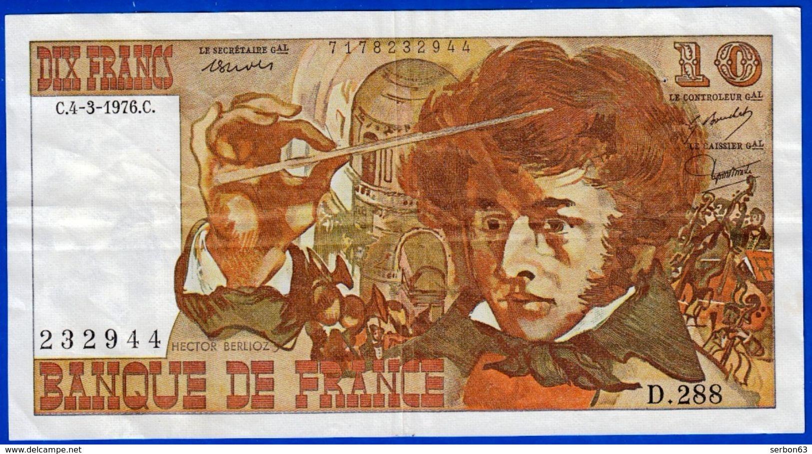 10 FRANCS BERLIOZ BILLET FRANCAIS D.288 N° 232944 TROUS BONNE DEFINITION ! 4-3-1976 - NOTRE SITE Serbon63 - 1962-1997 ''Francs''