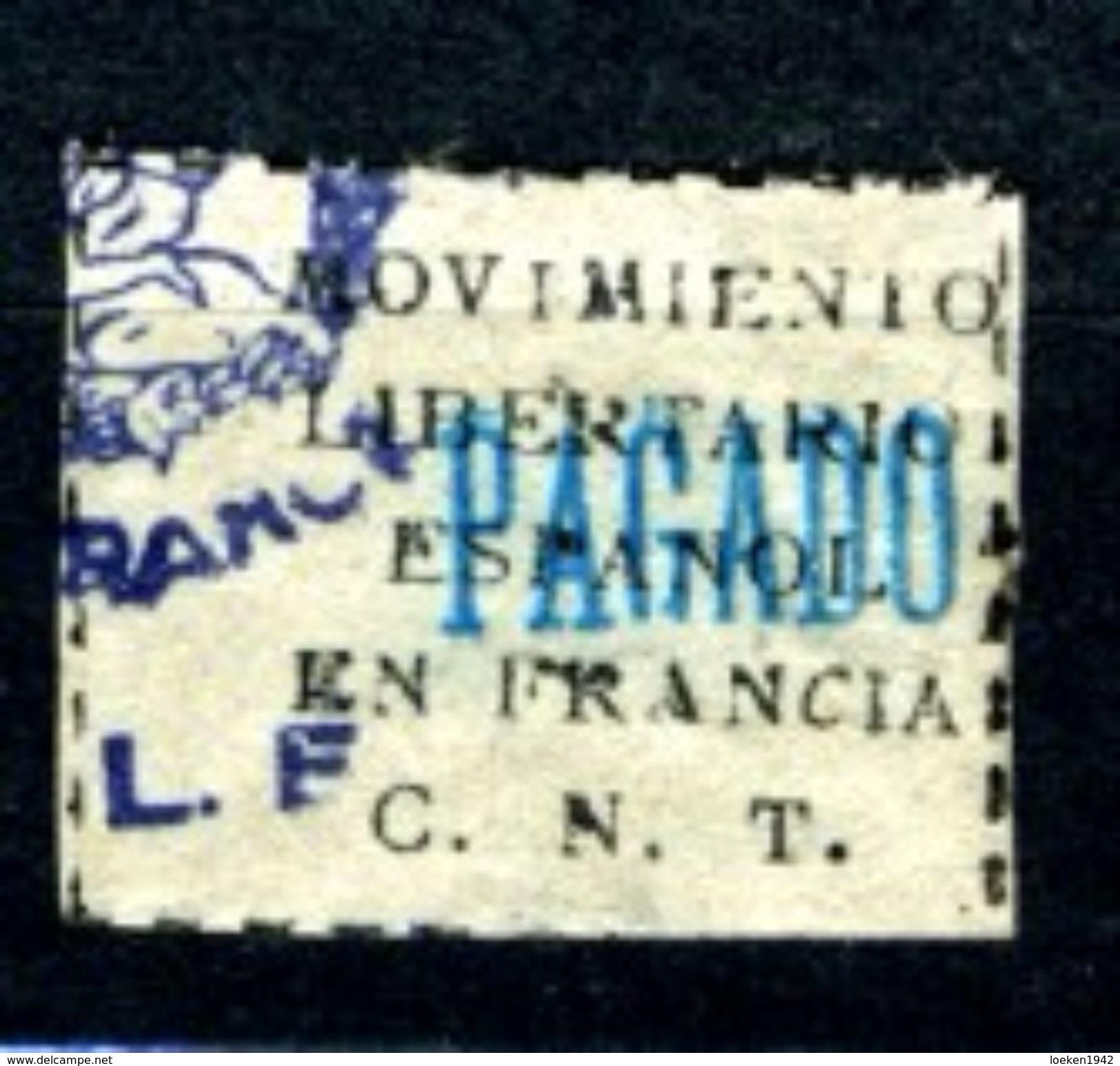 GUERRA CIVIL MOVIMIENTO LIBERTARIO EN FRANCIA PAGADO   CNT    V310 - Viñetas De La Guerra Civil