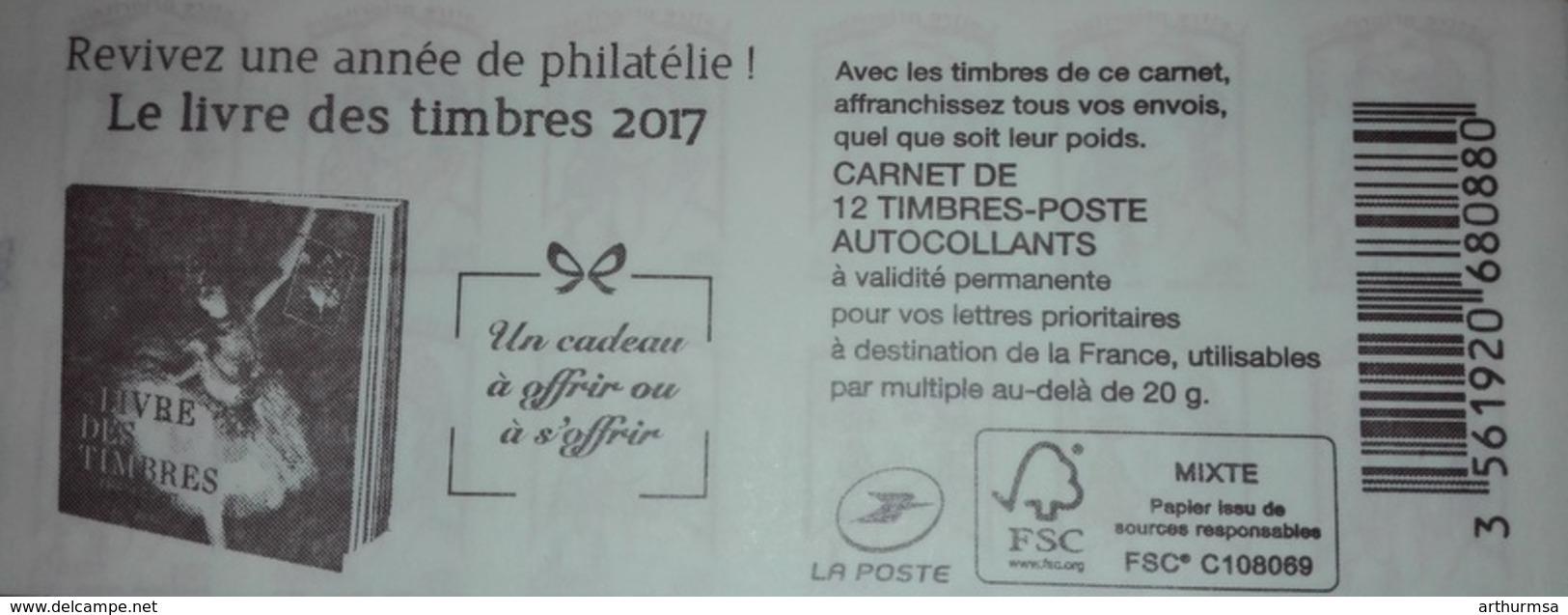 CARNET MARIANNE CIAPPA SANS 20 GRAMMES AVEC NUMERO LE LIVRE DES TIMBRES 2017 - Usage Courant