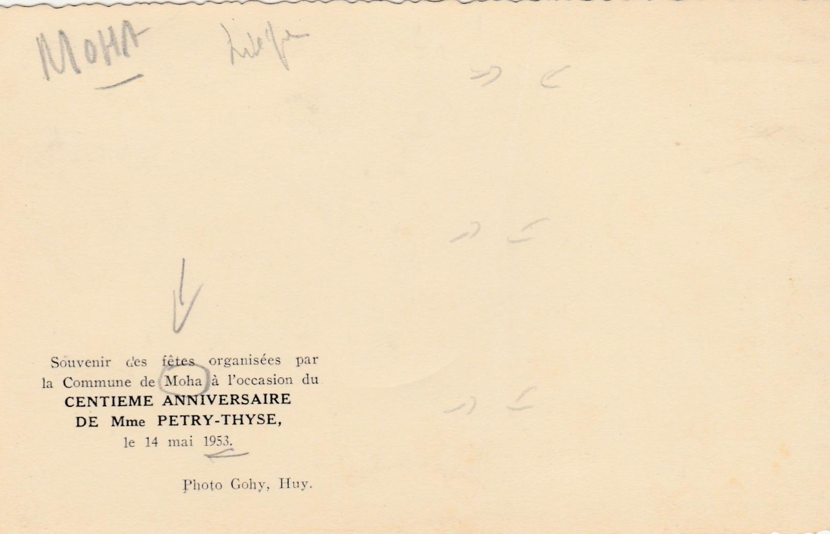 Moha ,Souvenir Fêtes 100 E Anniversaire ,Mme Petry-Thyse ,14 Mai 1953 ,( Wanze , Photo Gohy :Huy ) - Wanze