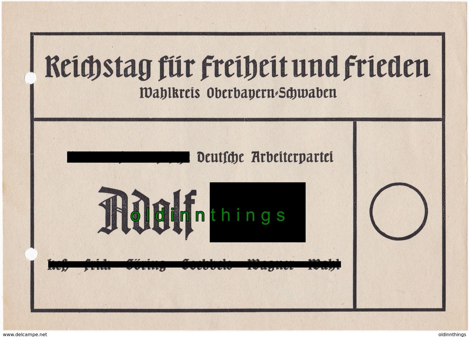 Original Wahlzettel Reichstag Für Freiheit Und Frieden Oberbayern Und Schwaben Hitler Propaganda WW2 - Dokumente
