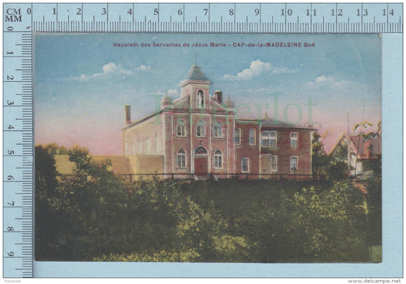 Trois-Rivieres Quebec Canada-  Nazareth Des Servantes De Jesus Marie, Cap-de-la-Madeleine -  Postcard Carte Postale - Trois-Rivières