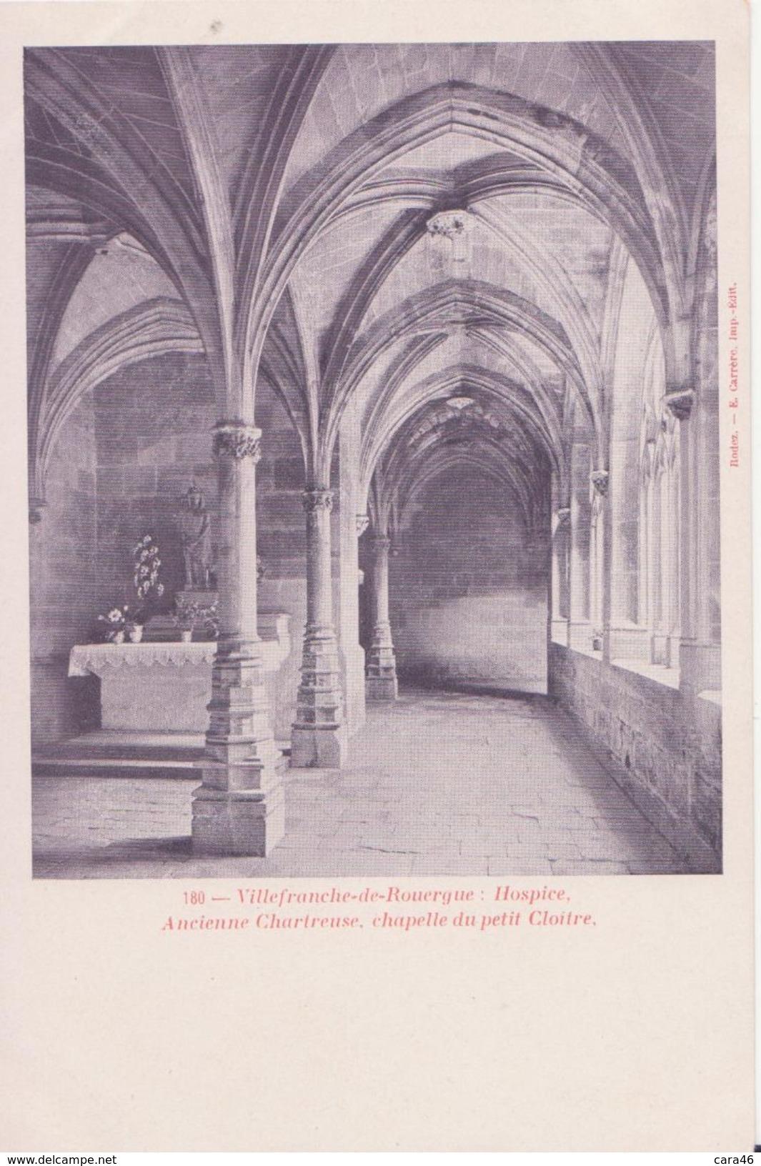 CPA - 180. Villefranche De Rouergue -  Hospice, Ancienne Chartreuse, Chapelle Du Petit Cloître - Villefranche De Rouergue