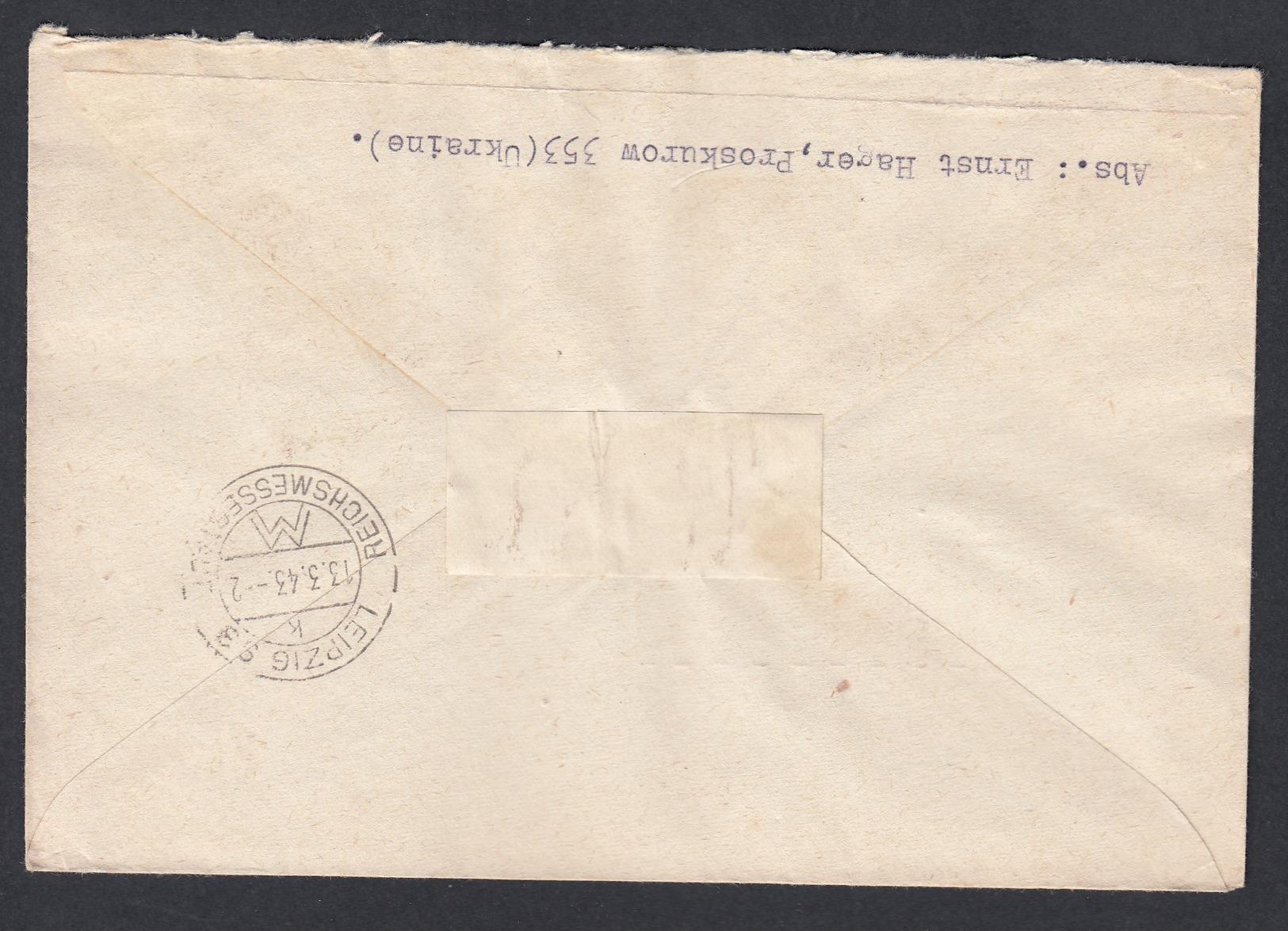 DR Deutsche Dienstpost Ukraine Einschreiben MiF 1943 Proskurow Nach Leipzig K696 - Dienstpost