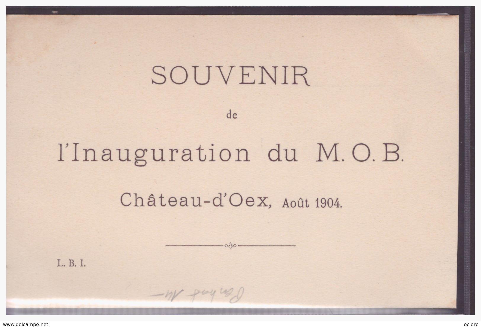 DISTRICT DU PAYS D'ENHAUT - CHATEAU D'OEX - LA GARE - TRAIN - BAHN - INAUGURATION DU MOB 1904 - TB - VD Vaud