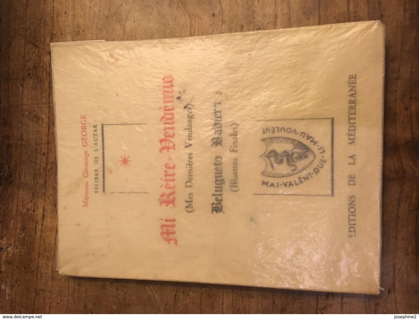 Mes Dernières Vendanges. Majourau Canouge George Félibre De L'AUTAR - Livres, BD, Revues