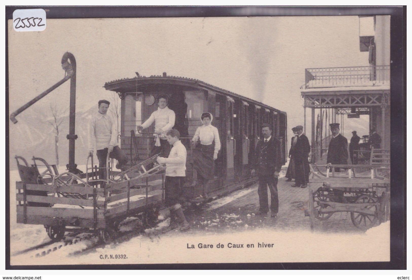DISTRICT DE VEVEY - CAUX - LA GARE - TRAIN DES ROCHERS DE NAYE - BAHN - TB - VD Vaud