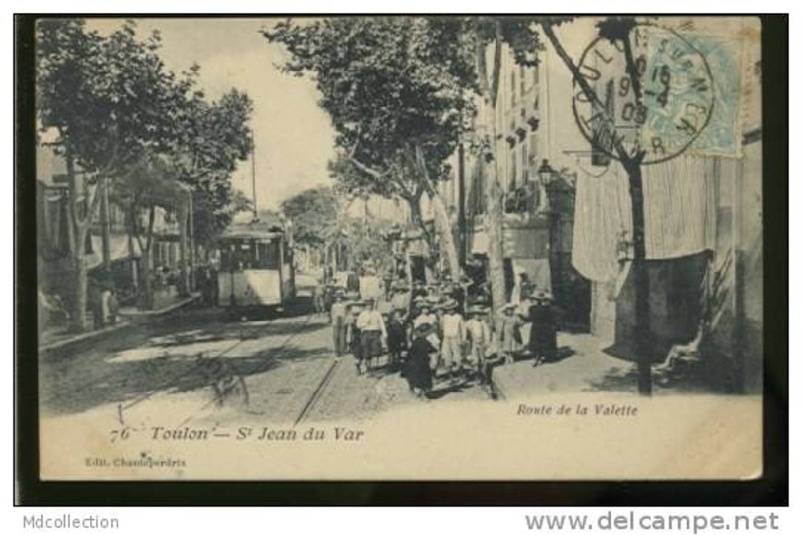 83 TOULON  / SAINT JEAN DU VAR Route De La Valette  / - Toulon