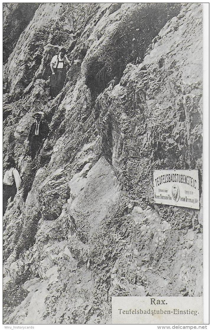 AK 0820  Rax - Teufelsbadstuben-Einstieg Um 1907 - Raxgebiet