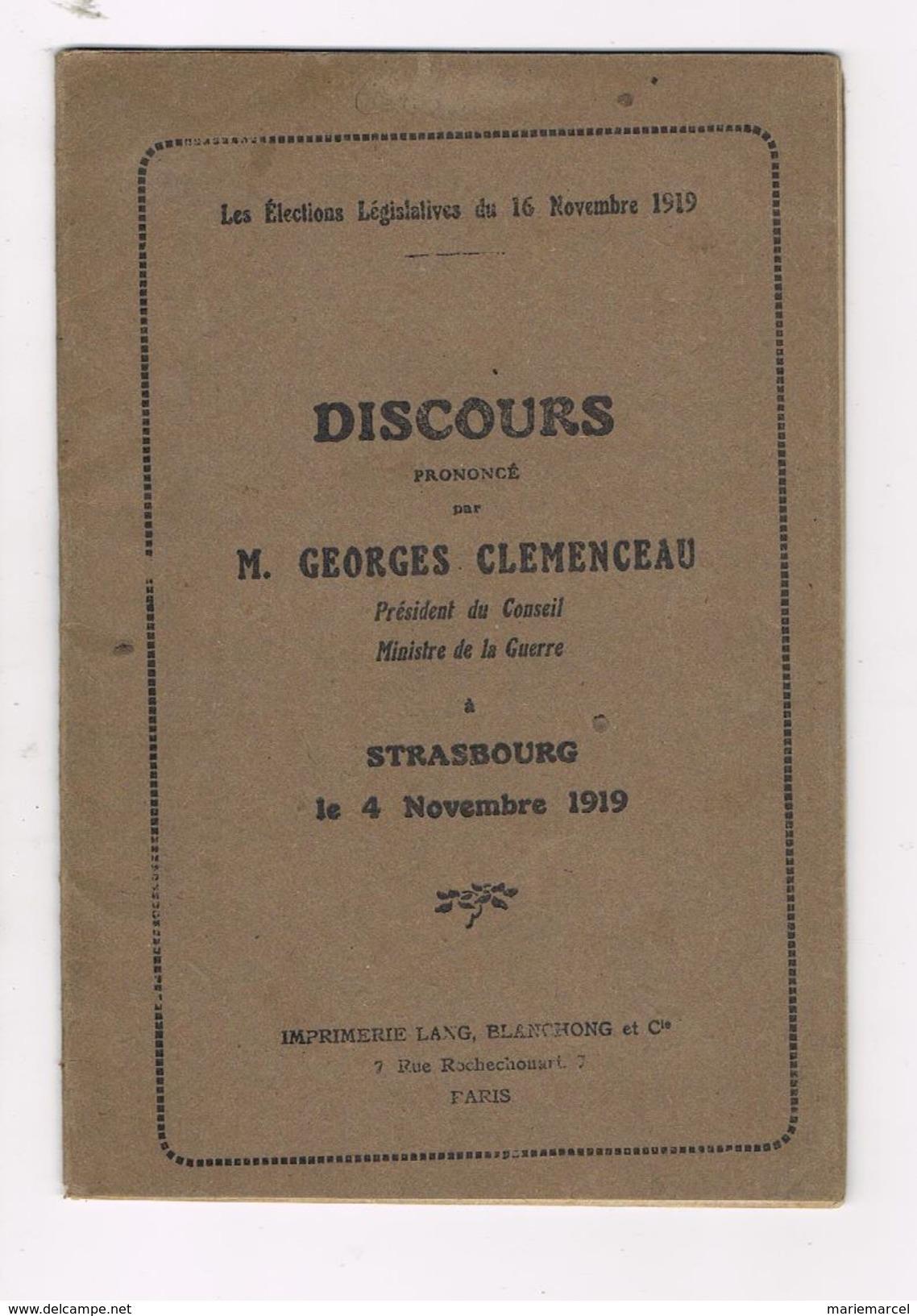 DISCOURS PRONONCE PAR M. GEORGES CLEMENCEAU STRASBOURG LE 4 NOVEMBRE 1919 - ELECTIONS - Histoire