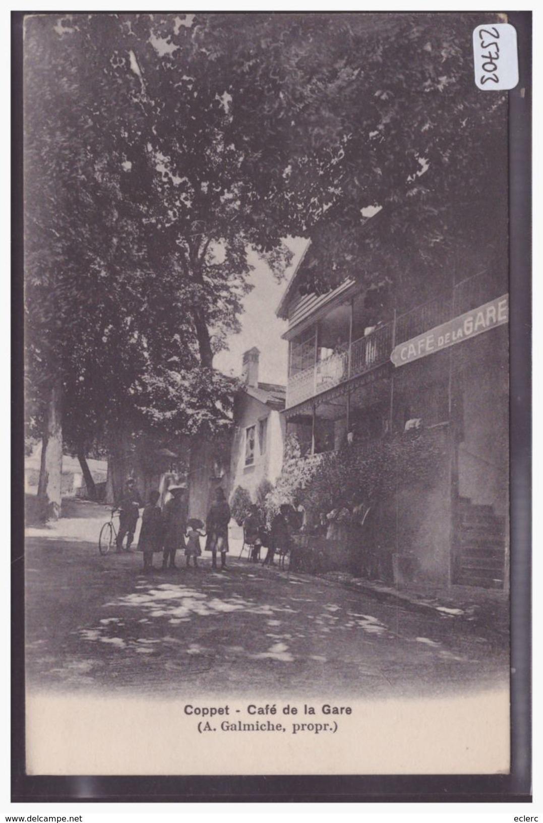 DISTRICT DE NYON - COPPET - CAFE DE LA GARE - TB - VD Vaud