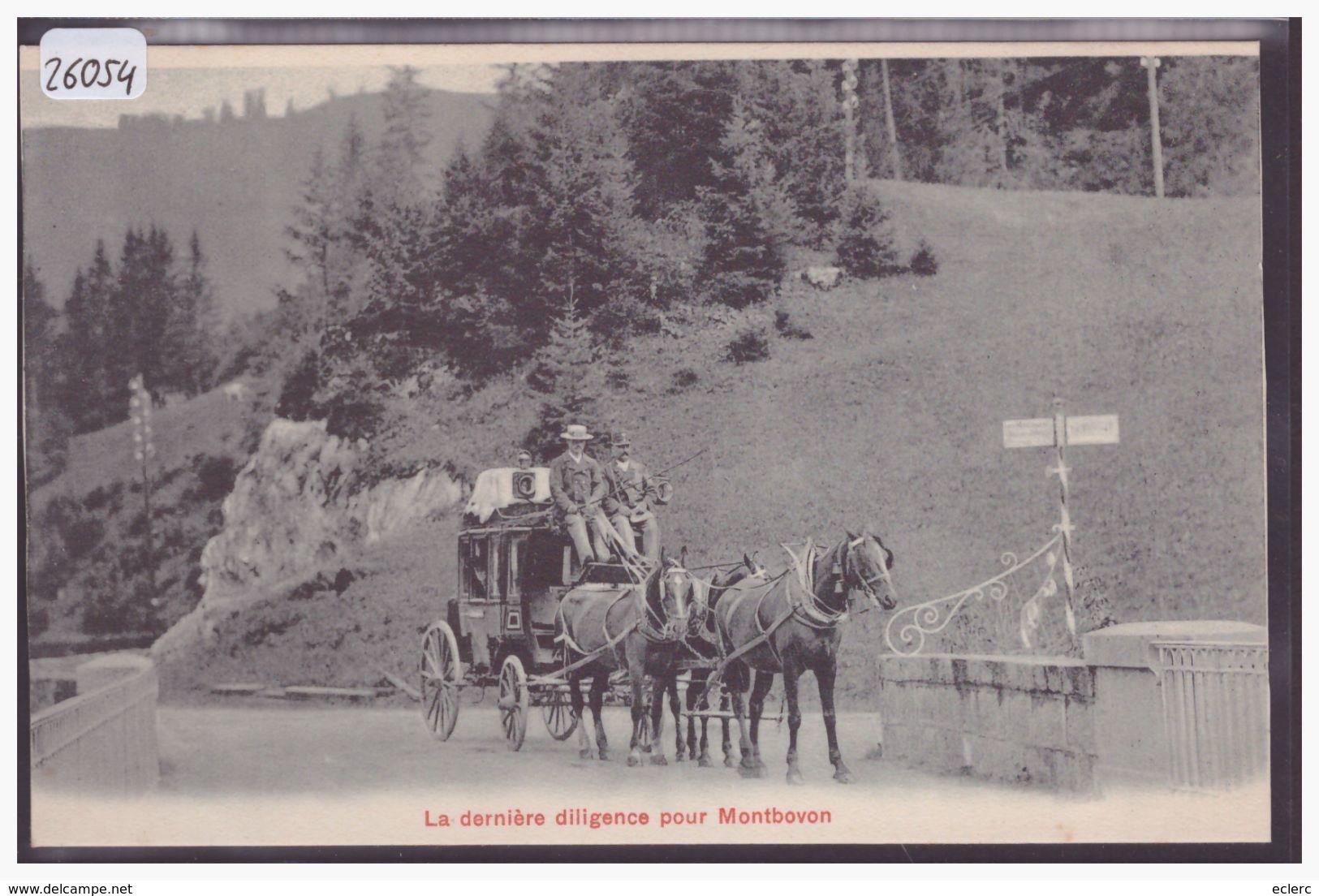 LA DERNIERE DILIGENCE POSTALE DE CHATEAU D'OEX POUR MONTBOVON - ATTELAGE - TB - FR Fribourg