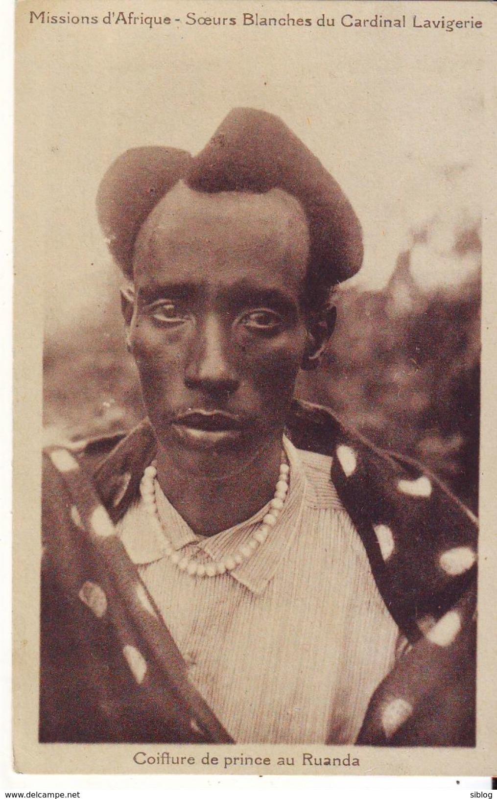 CPA - Coiffure De Prince Au RUANDA - Missions D'Afrique - Soeurs Blanches Du Cardinal Lavigerie - Ruanda-Urundi