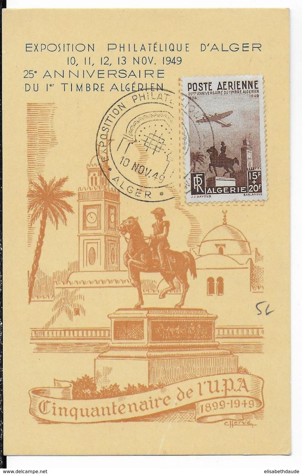 1949 - ALGERIE - CARTE POSTALE De L'EXPO PHILATELIQUE D'ALGER Avec OBLITERATION TEMPORAIRE ILLUSTREE - Algérie (1924-1962)
