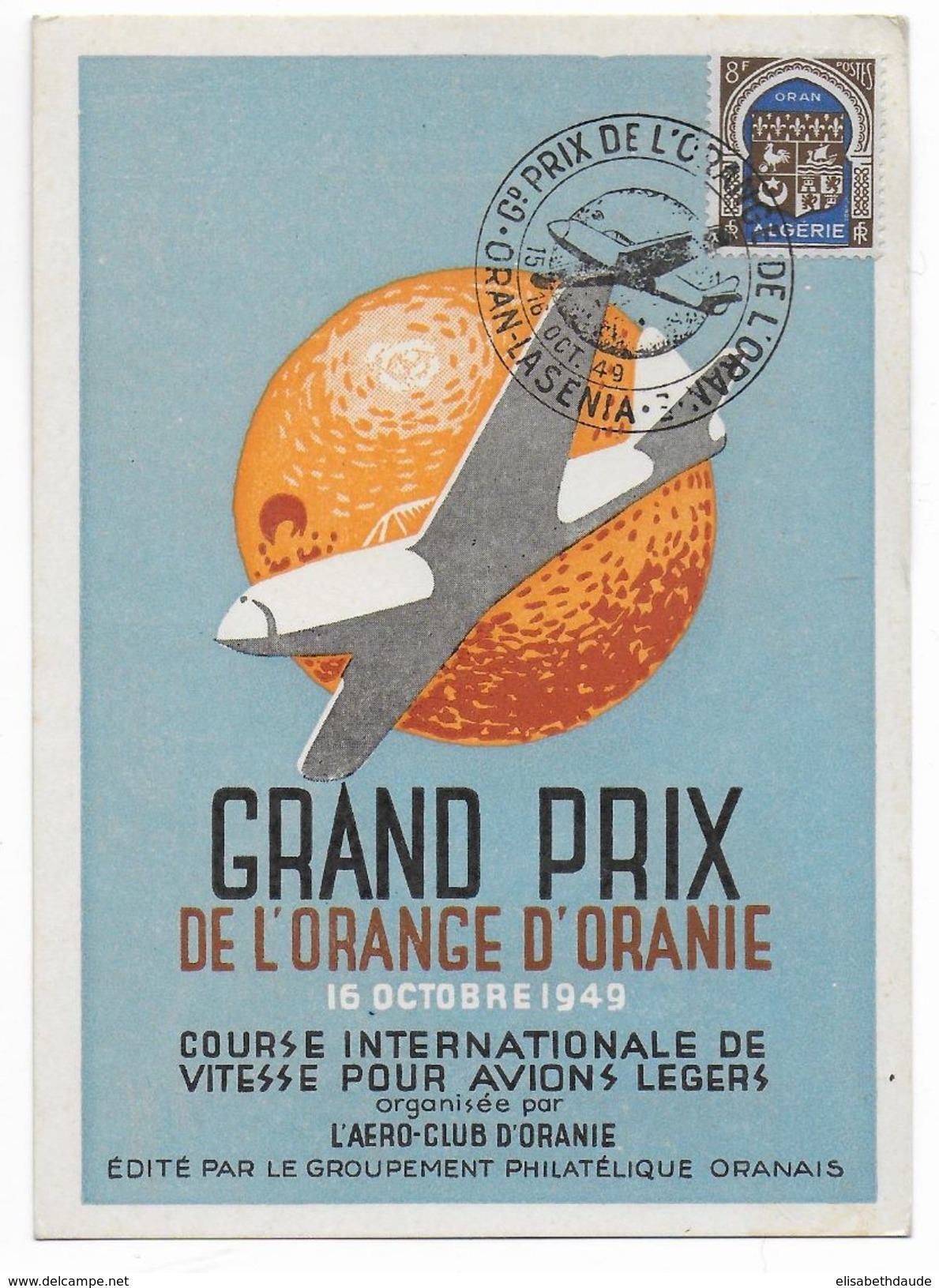 1949 - ALGERIE - CARTE POSTALE Du GRAND PRIX D'AVIATION De L'ORANGE à ORAN Avec OBLITERATION TEMPORAIRE ILLUSTREE - Lettres & Documents