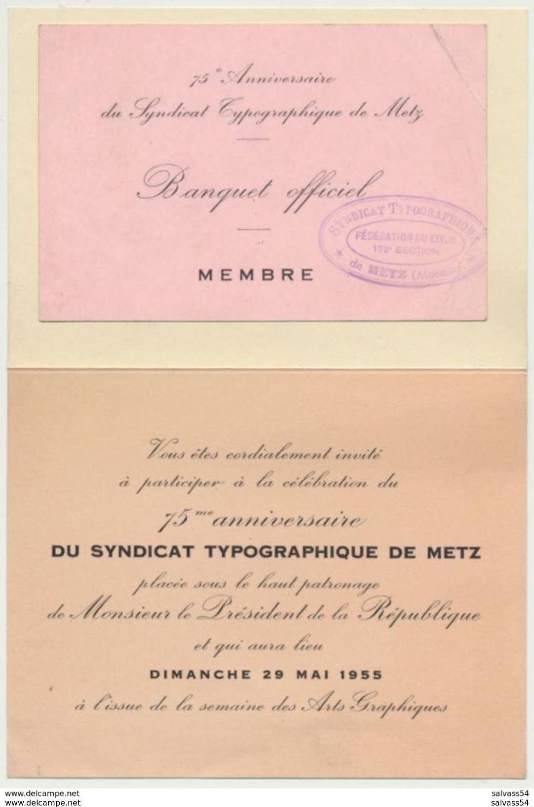 57) METZ : Carton D'invitation Au 75ème Anniversaire Du Syndicat Des Typographes De Metz (29/5/1955) + Carte De Membre - Metz