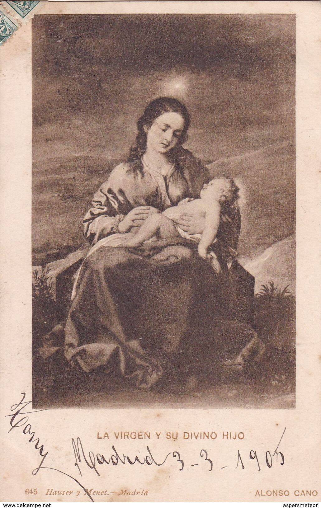 LA VIRGEN Y SU DIVINO HIJO. ALONSO CANO. HAUSER Y MENET-CIRCULEE TO MONTEVIDEO-TBE-BLEUP - Peintures & Tableaux