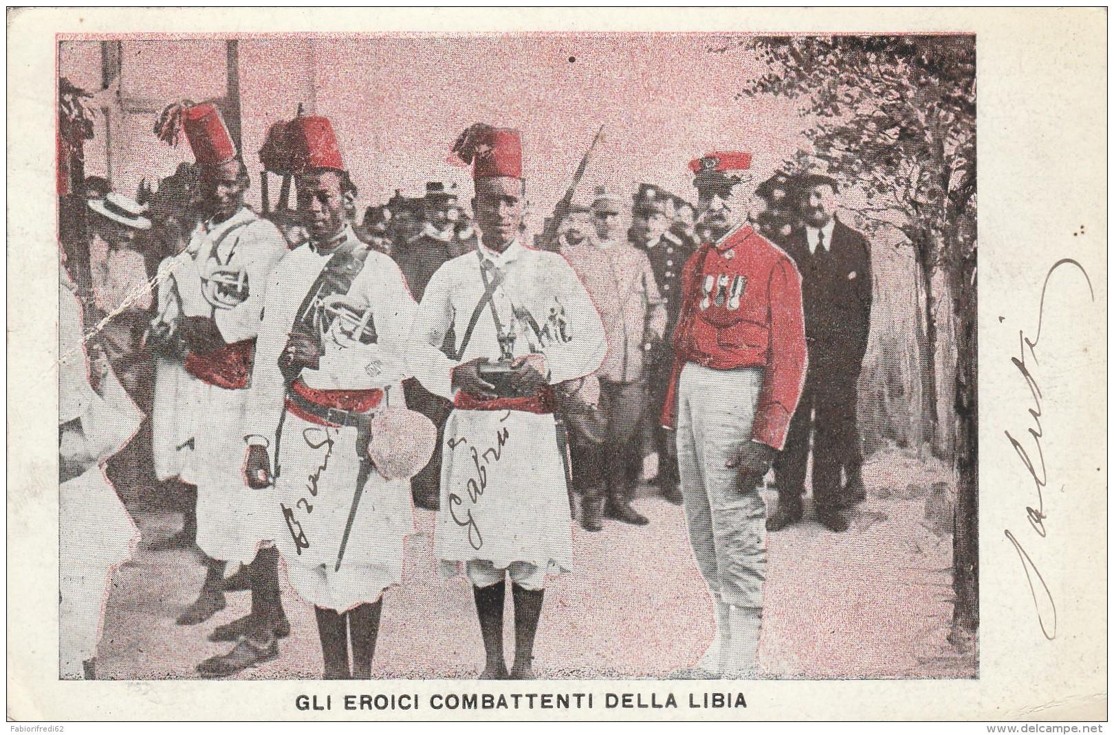 CARTOLINA VIAGGIATA 1912 GLI EROICI COMBATTENTI DELLA LIBIA-1912 (TX290 - Libia