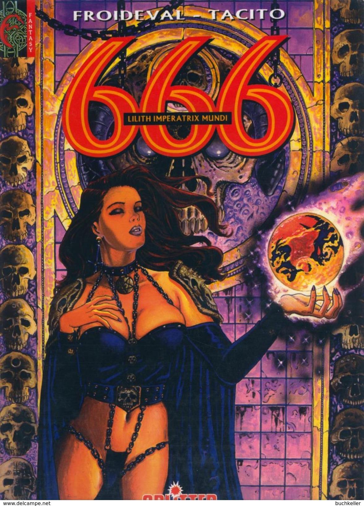 666 Nr. 4: Lilith Imperatrix Mundi - Splitter - Comic Erstausgabe Froideval/ Tacito - Livres, BD, Revues