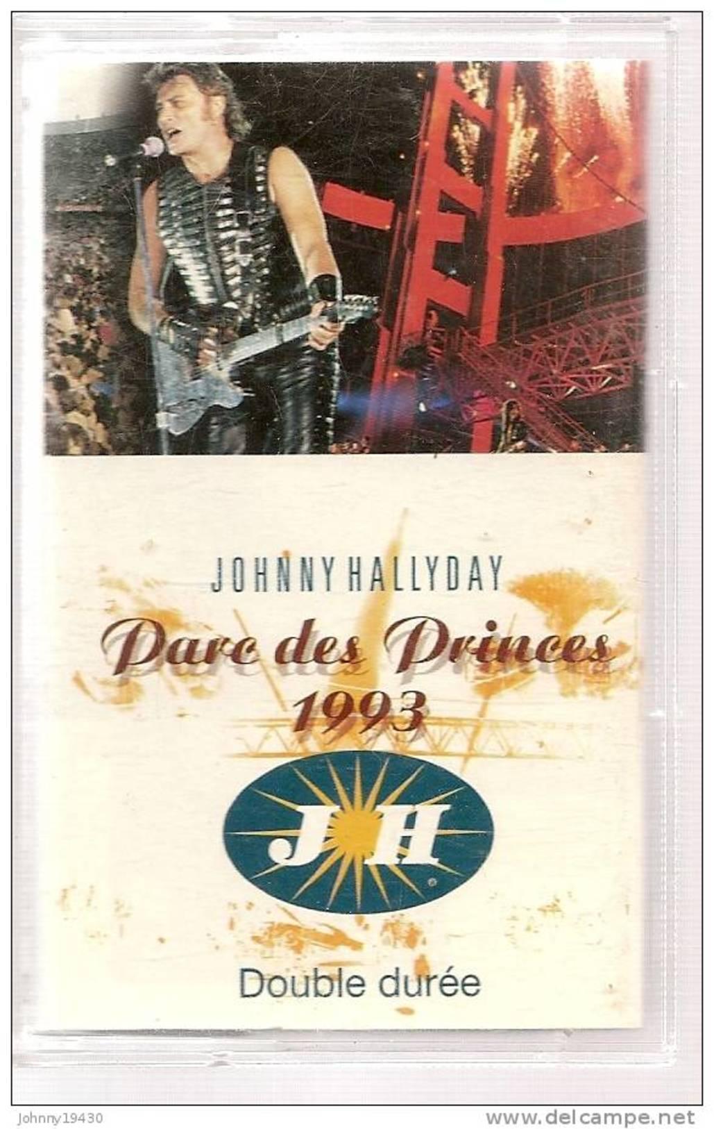 """K7 Audio - JOHNNY HALLYDAY """"  PARC DES PRINCE 1993  """"  19 TITRES Double Duree + Eddy MITCHELL Et Paul PERSONNE - Cassettes Audio"""