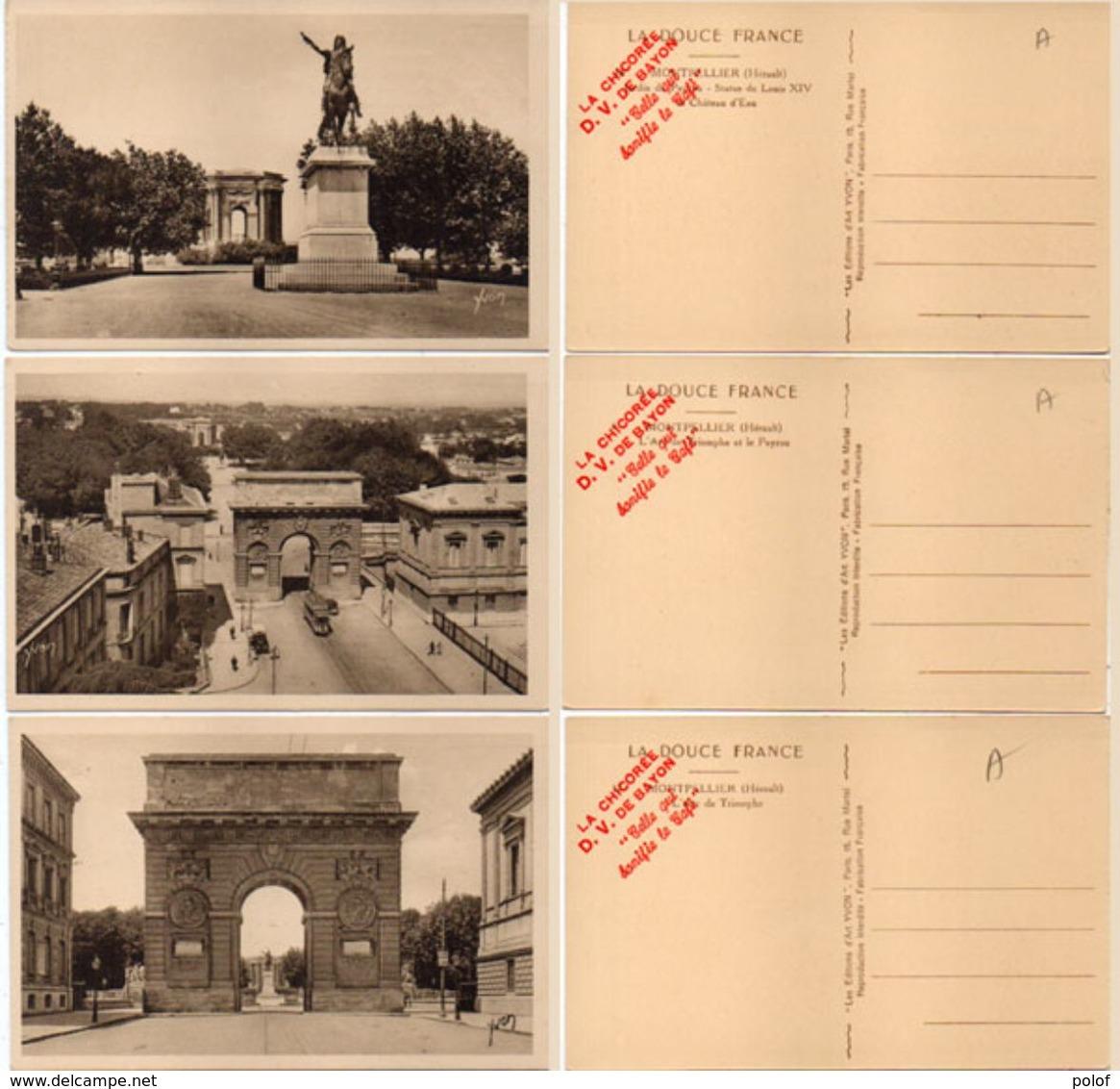 3 CPA - Arc De Triomphe - Le Peyrou - Statue Louis XIV Et Chateau D' Eau - Pub Chicorée D.V. De Bayon (101746) - Montpellier