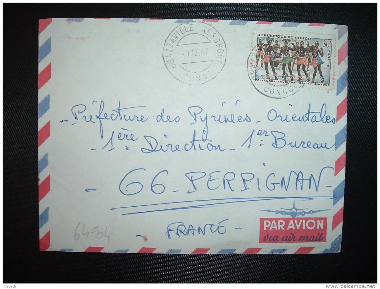 LETTRE TP FOLKLORE 30F OBL.1 12 67 BRAZZAVILLE AEROPORT - Congo - Brazzaville