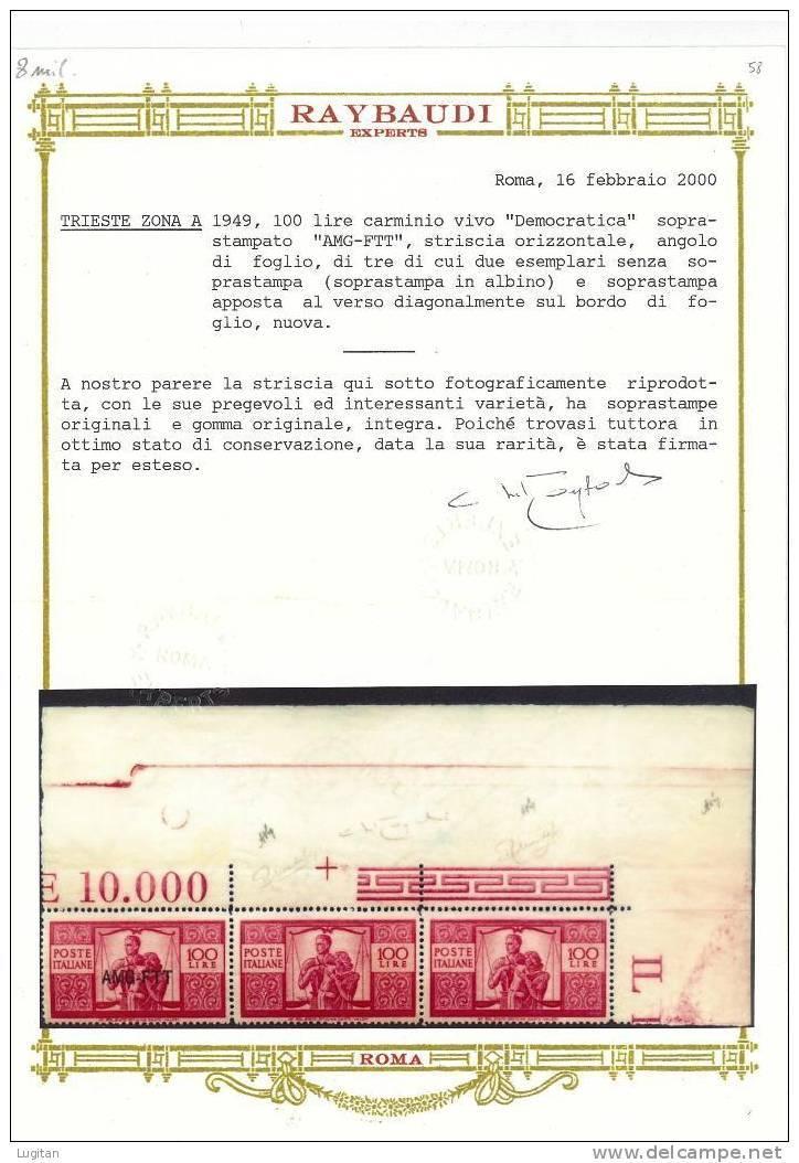 Filatelia: Trieste Zona A Angolo Di Foglio Di Tre  Serie Democratica Blocco Varietà Del 100 Lire Vedi Certificato - 7. Trieste