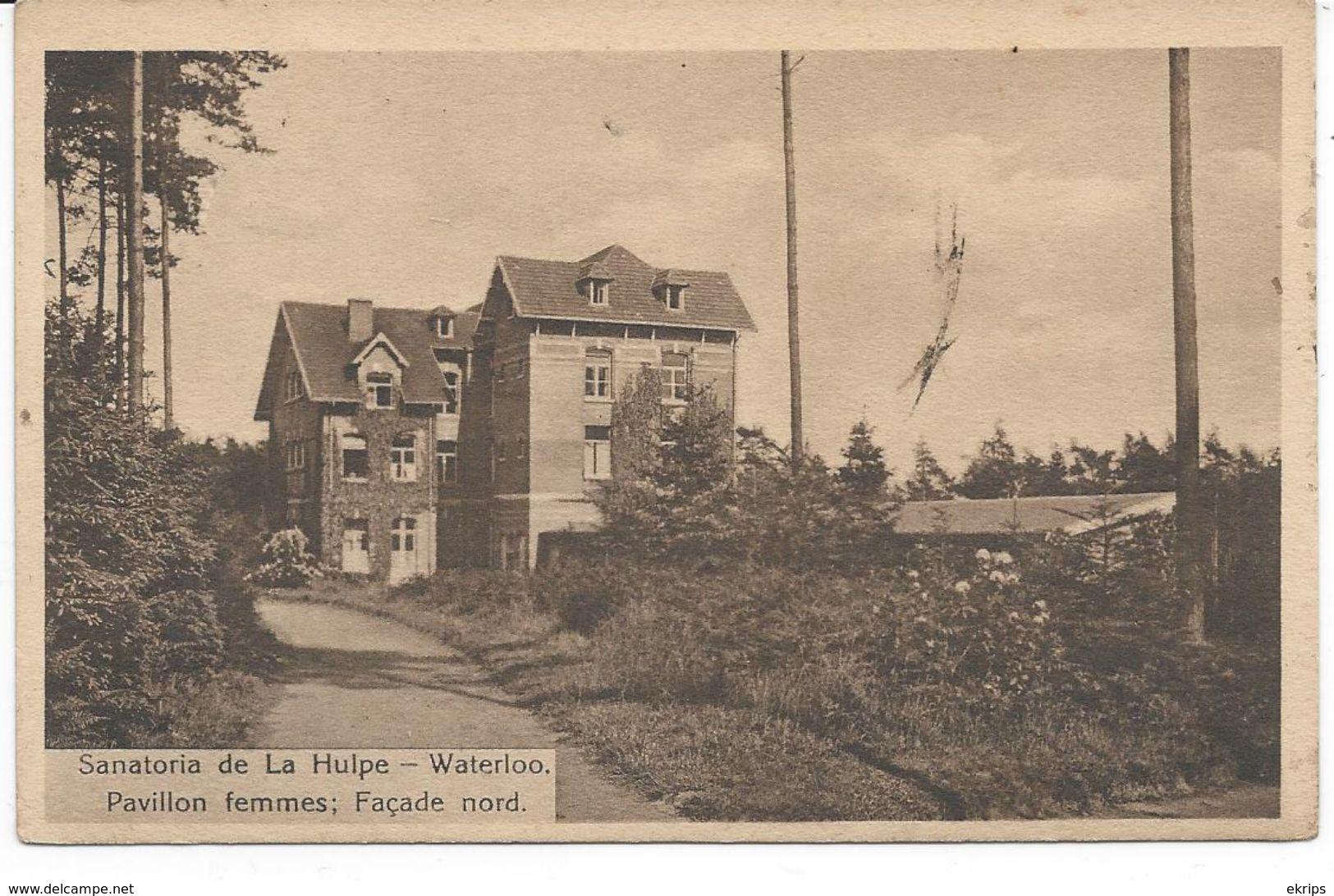 Sanatorium De La Hulpe--Waterloo. Pavillon Femmes; Façade Nord. - Waterloo