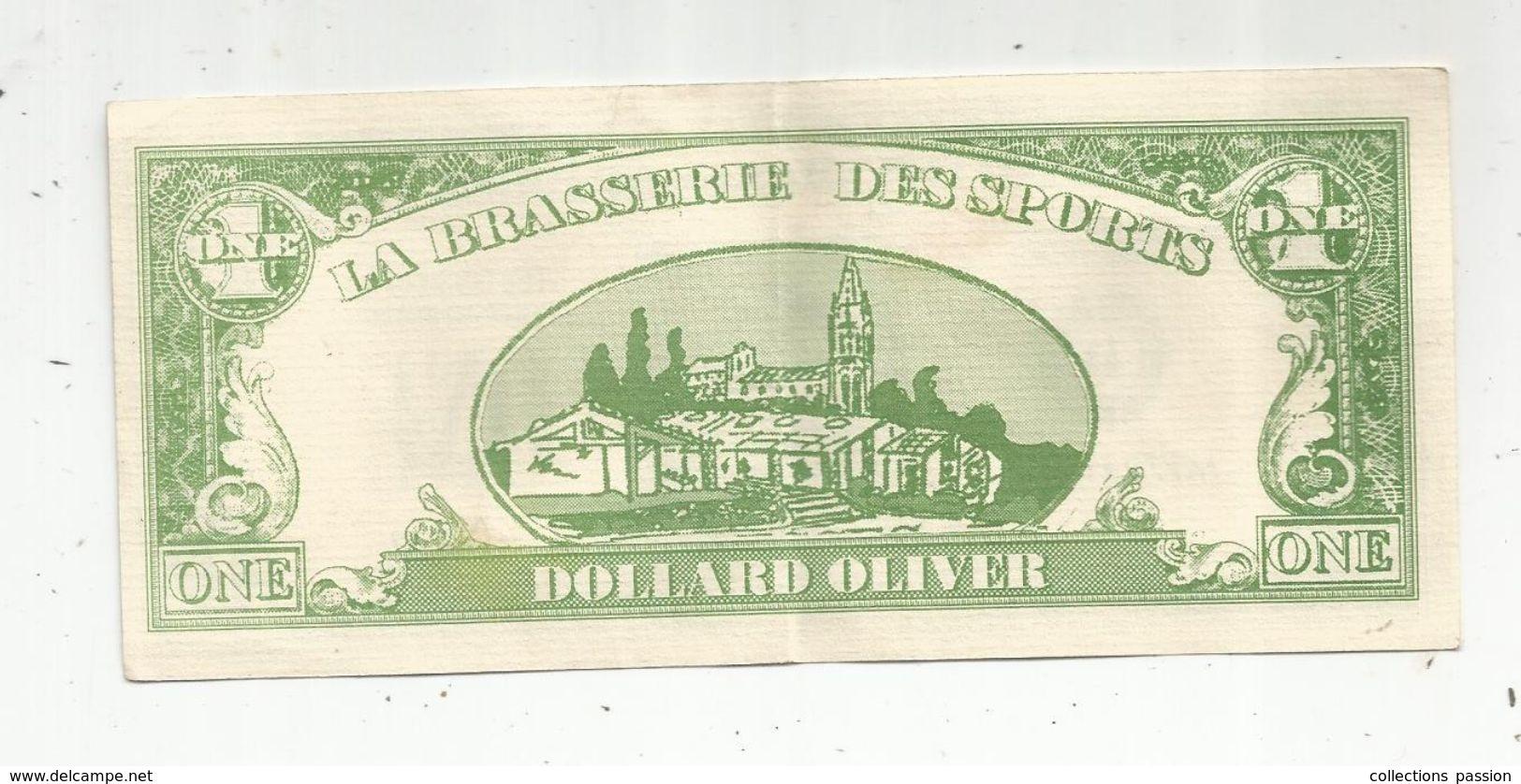 BILLET FICTIF , Type One Dollar, 1 ,  Local Drink Note , La Brasserie Des Sports ,33 ,Tresses Bourg , Dollard Olivier - Specimen