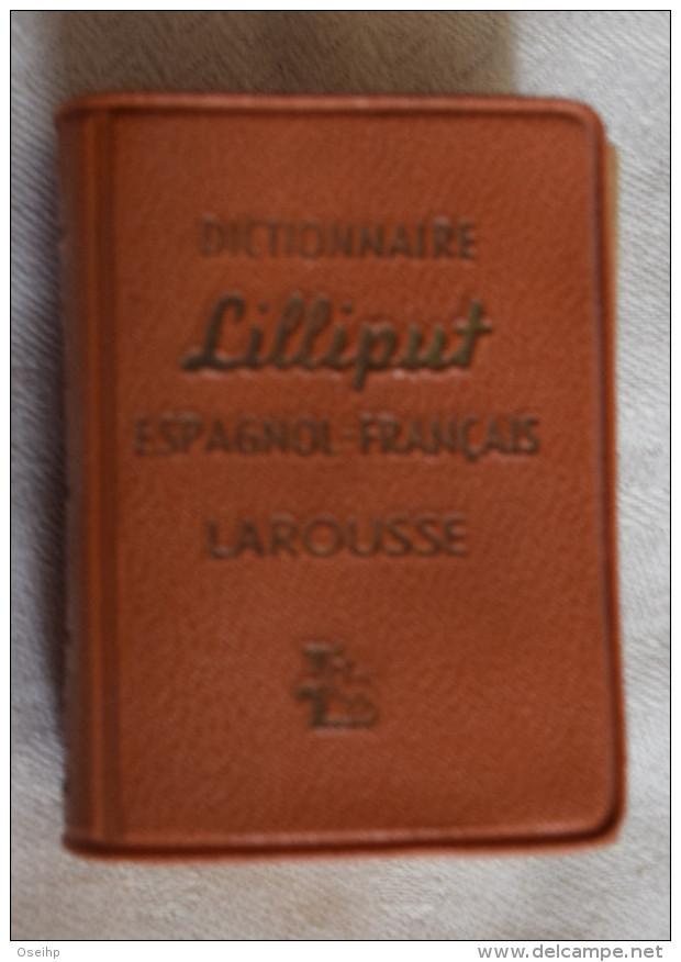 Mini Dictionnaire LILLIPUT Larousse  Espagnol Français - Dizionari
