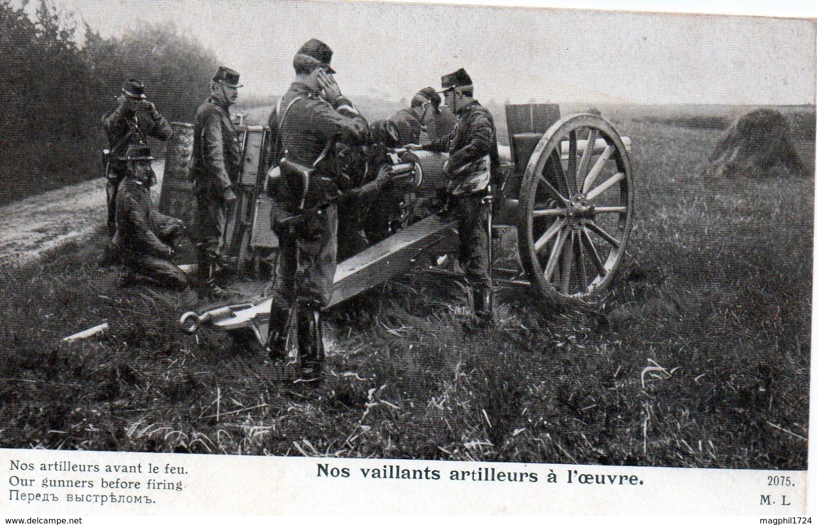 Cpa --nos Vaillants Artilleurs A L'oeuvre (nos Artilleurs Avant Le Feu.) - Guerra 1914-18