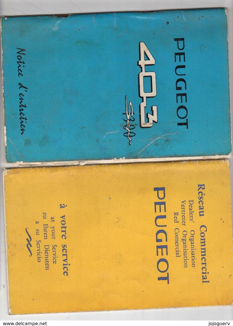 2 Livrets Peugoet : Réseau Commercial Et Livret Technique 403 - Andere
