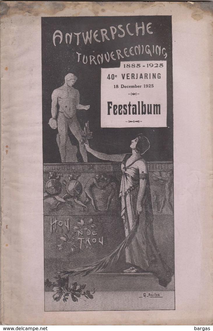 RARE Album Feestalbum ANTWERPSCHE TURNVEREENIGING Anvers Anniversaire - Programmes