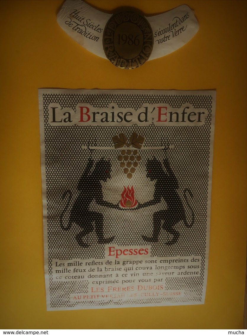 6525 - La Braise D'Enfer 1986 Epesses Les Frères Dubois Au Petit Versailles Cully Suisse - Fruits & Vegetables