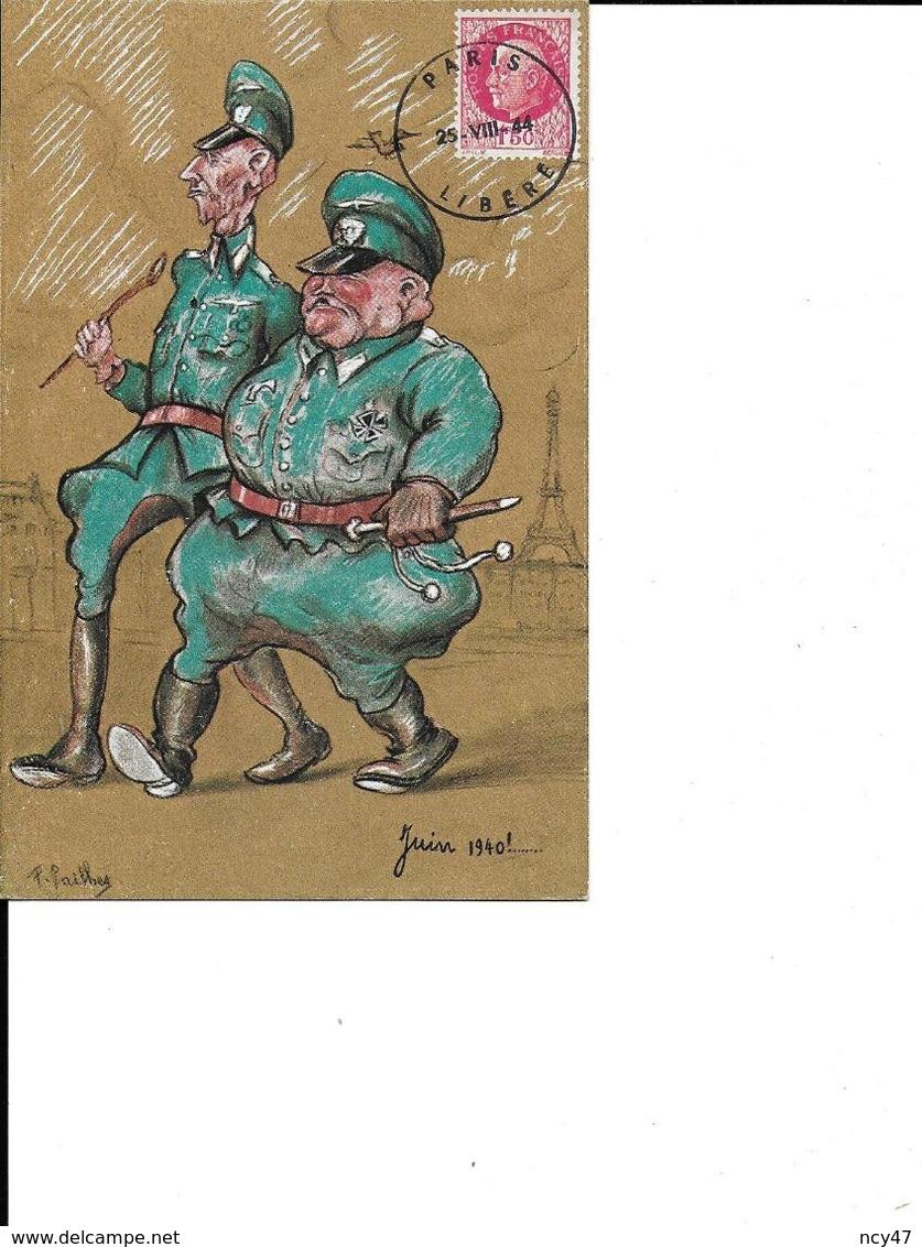CPA. MILITARIA.Humour.  Illustrateur F. PAILHES.  Officiers Allemands Juin 1940 . .CO 373 - Weltkrieg 1939-45
