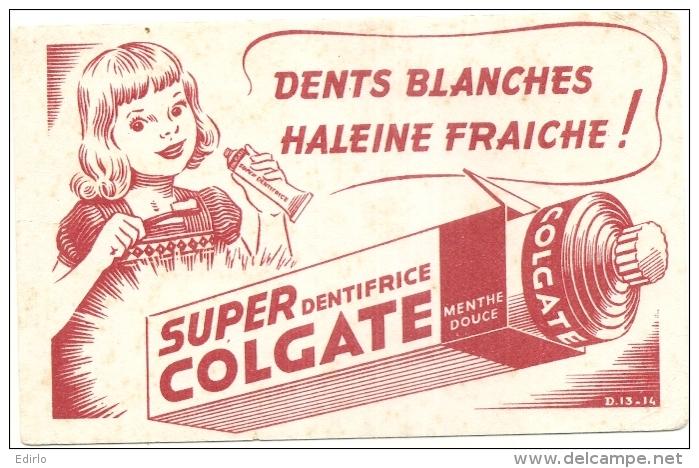 ---- BUVARD ---  Super Colgate Dentifrice -- TTB - Produits Pharmaceutiques