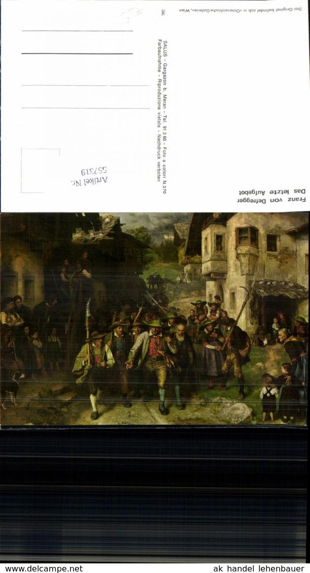 557319,Tiroler Freiheitskampf Andreas Hofer Franz Von Defregger Das Letzte Aufgebot - Geschichte