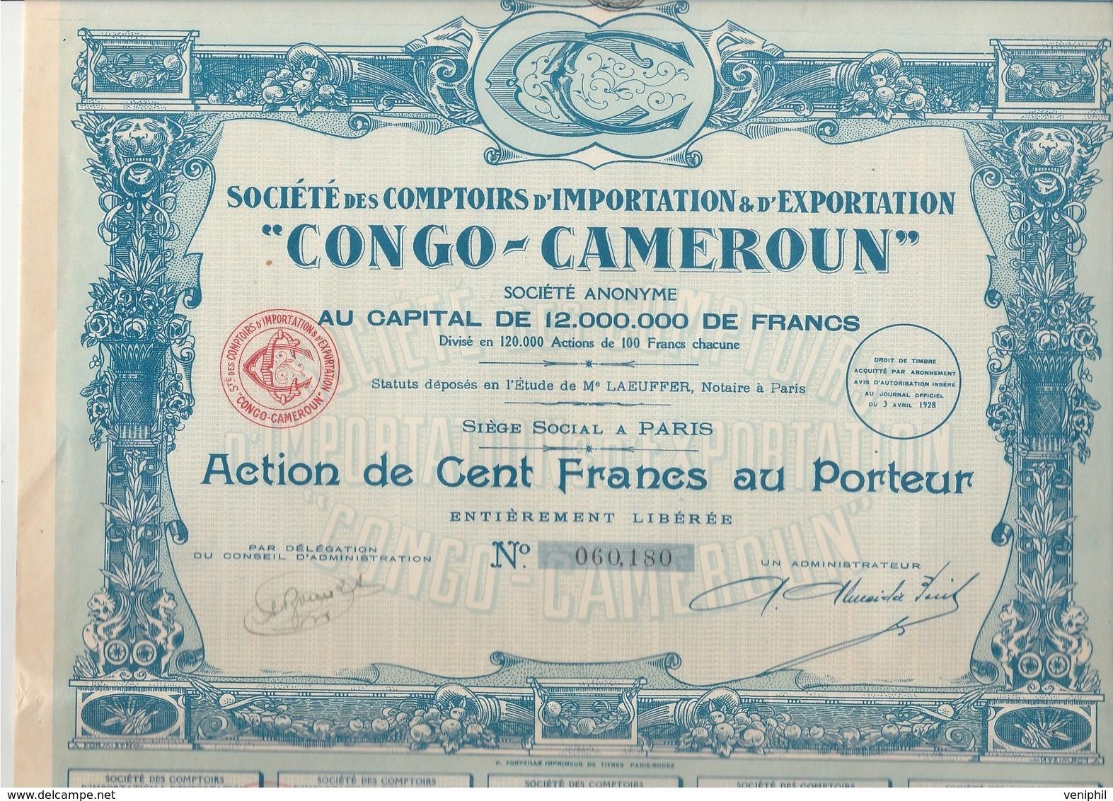 """ACTION 100 FRANCS -COMPTOIRS D'IMPORTATION ET D'EXPORTATION """"CONGO-CAMEROUN"""" 1928 - Afrique"""