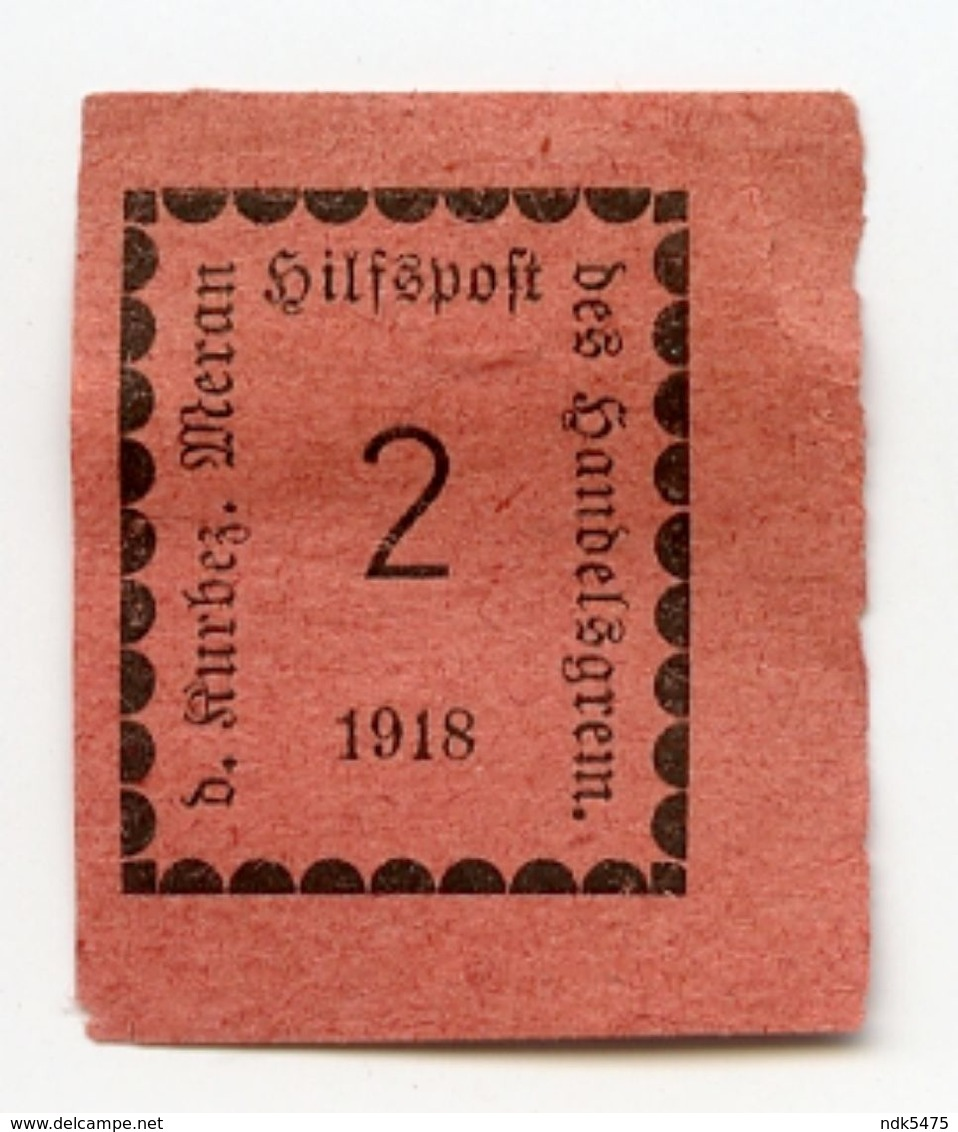 CINDERELLA : MERAN / MERANO - HILFSPOST HANDELSGREM 1918 - Cinderellas