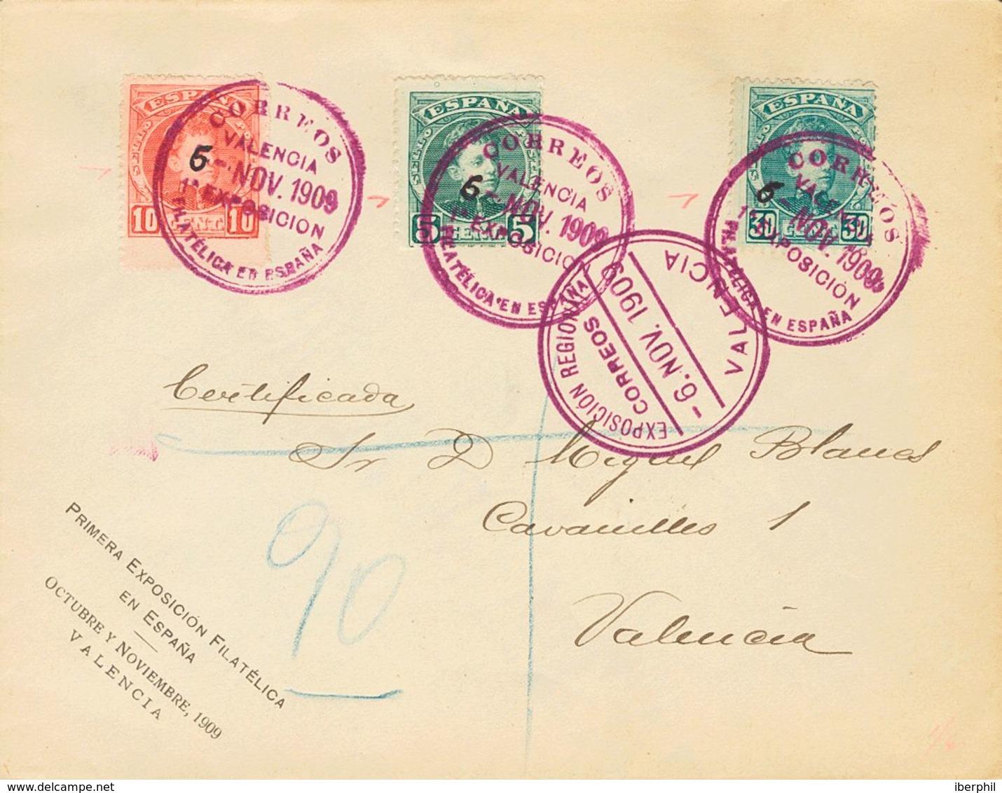 Sobre 242, 243, 249. 1909. 5 Cts, 10 Cts Y 30 Cts. Certificado Correo Interior De VALENCIA. Matasello CORREOS / 1ª EXPOS - Spain