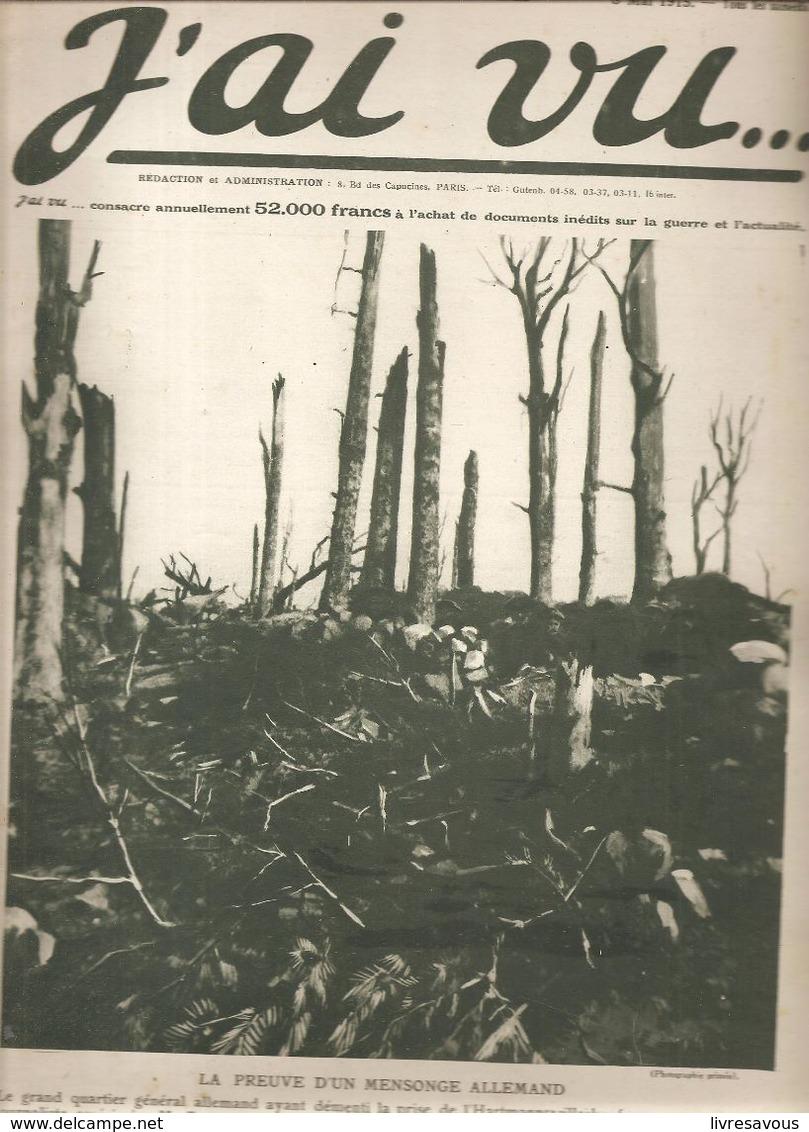 Militaria Revue J'ai Vu.... N°25 Du 8 Mai 1915 La Preuve D'un Mensonge Allemand - Libri