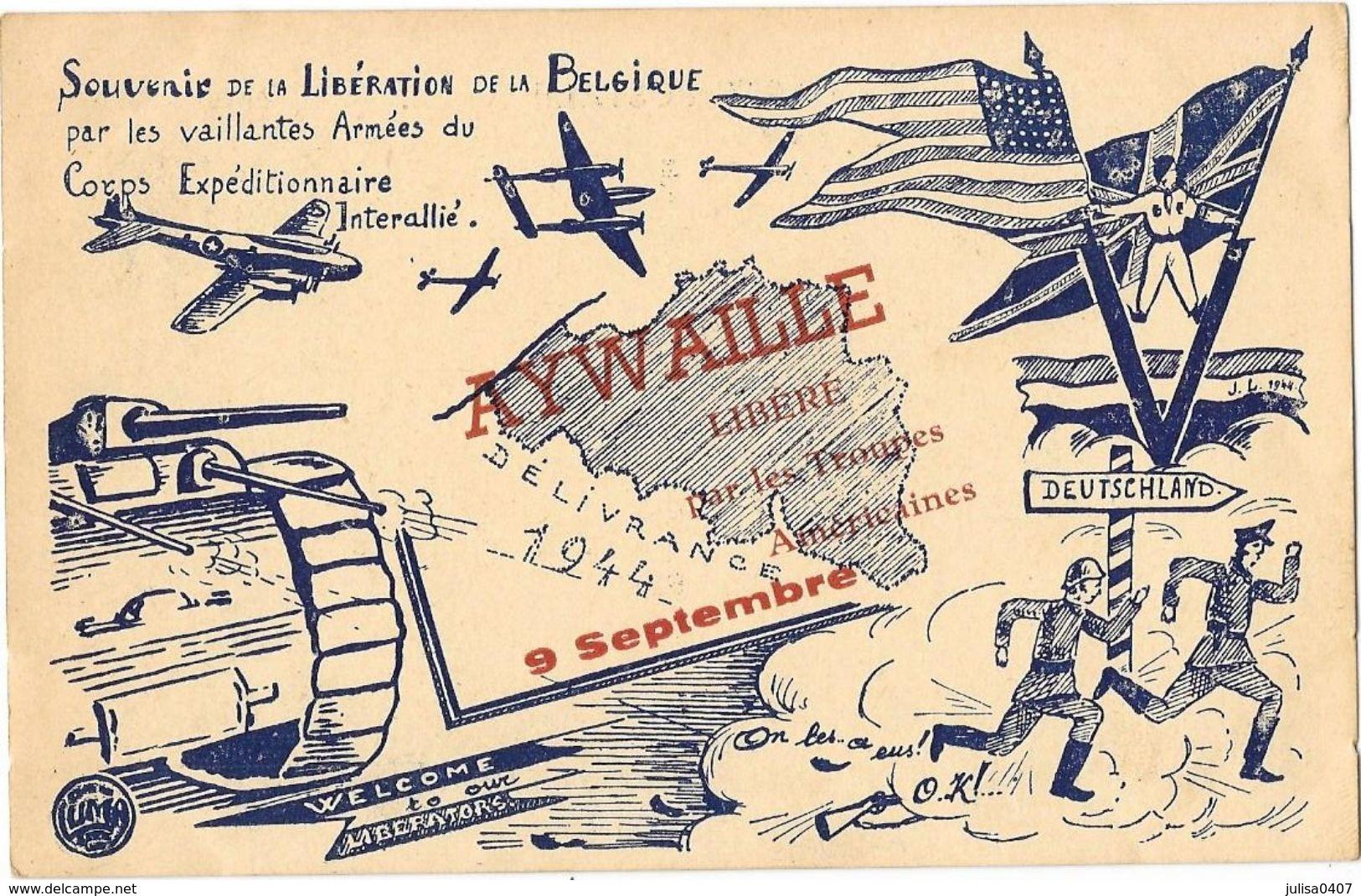 AYWAILLE (Belgique) Guerre 1939-45 Carte Illustrée Libération De La Belgique Troupes Américaines - Aywaille